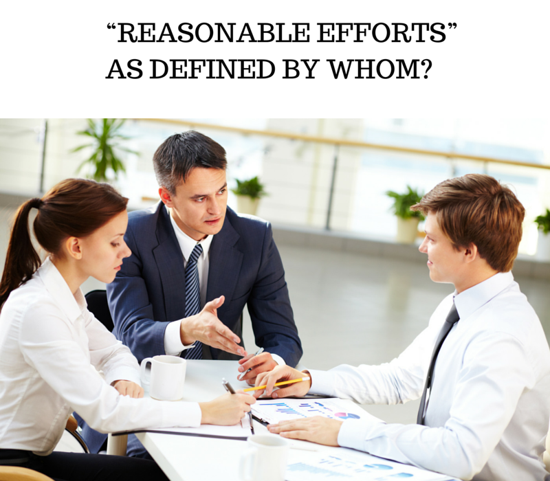 """""""REASONABLE EFFORTS"""" AS DEFINED BY WHOM-"""